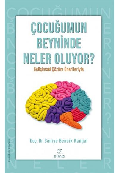 Çocuğumun Beyninde Neler Oluyor ?