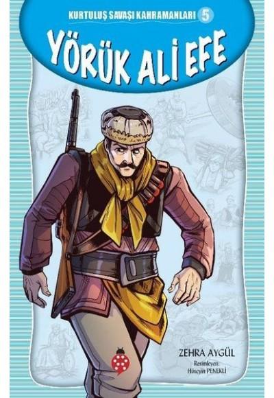 Yörük Ali Efe Kurtuluş Savaşı Kahramanları 5