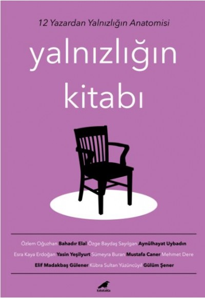 Yalnızlığın Kitabı - 12 Yazardan Yalnızlığın Anatomisi