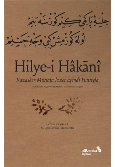 Hilyei Hakani - Kazasker Mustafa İzzet Efendi Hattıyla