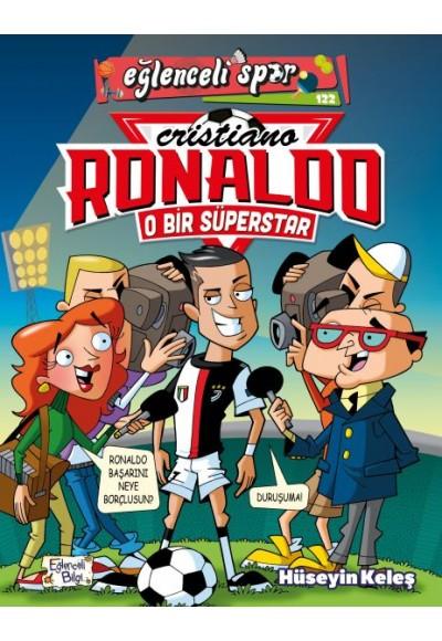 O Bir Süperstar: Cristiano Ronaldo
