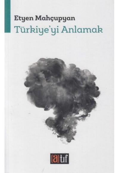 Türkiye'yi Anlamak
