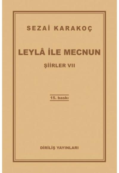 Şiirler 7 Leyla ile Mecnun