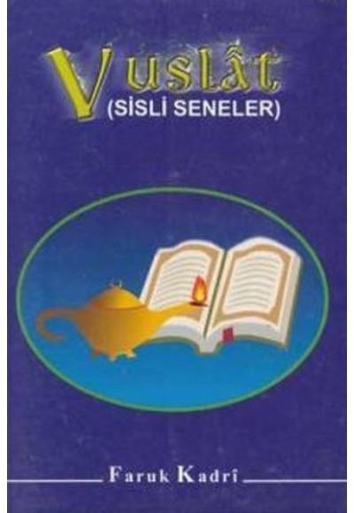 Vuslat Sisli Seneler