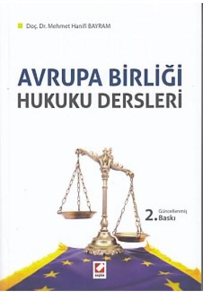Avrupa Birliği Hukuku Dersleri