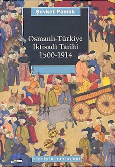 Osmanlı Türkiye İktisadi Tarihi 1500 1914