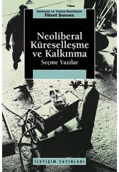 Neoliberal Küreselleşme ve Kalkınma