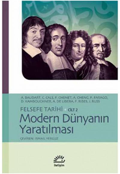Modern Dünyanın Yaratılması Felsefe Tarihi Cilt 2