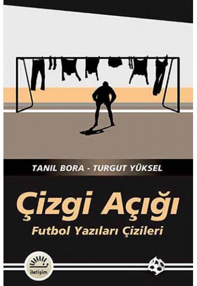Çizgi Açığı Futbol Yazıları Çizileri