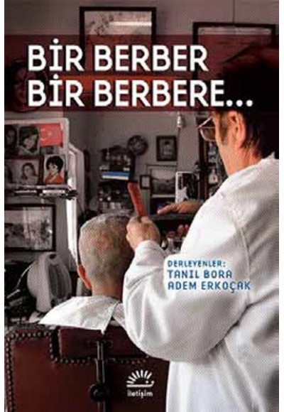 Bir Berber Bir Berebere...