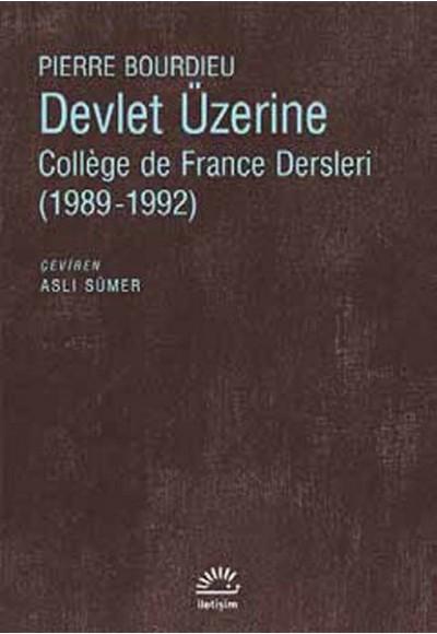 Devlet Üzerine College de France Dersleri 1989 1992