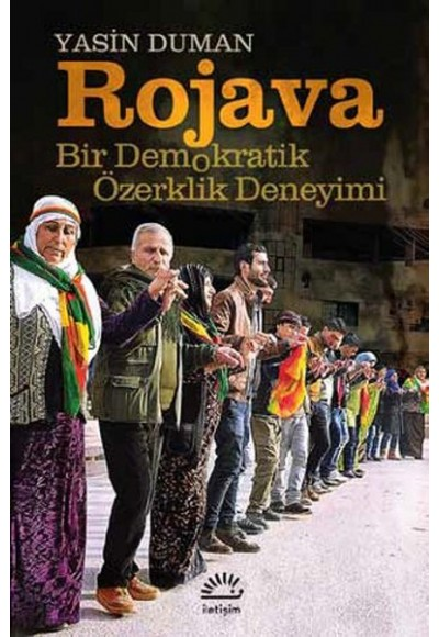 Rojava Bir Demokratik Özerklik Deneyimi
