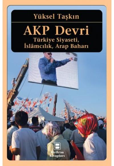 AKP Devri Türkiye Siyaseti, İslamcılık, Arap Baharı