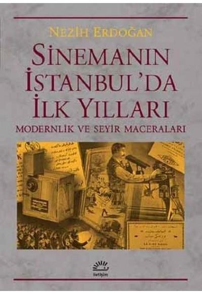 Sinemanın İstanbul'da İlk Yılları