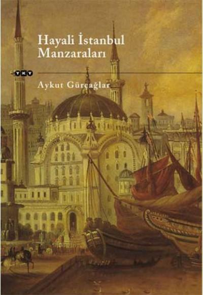 Hayali İstanbul Manzaraları