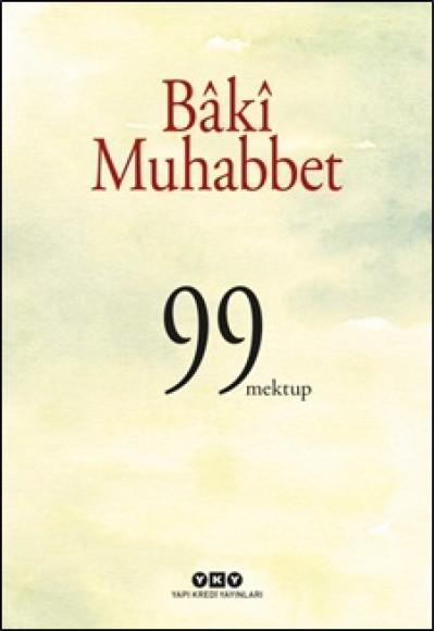 Baki Muhabbet 99 Mektup