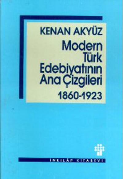 Modern Türk Edebiyatının Ana Çizgileri 1860-1923
