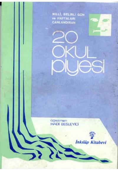 20 Okul Piyesi