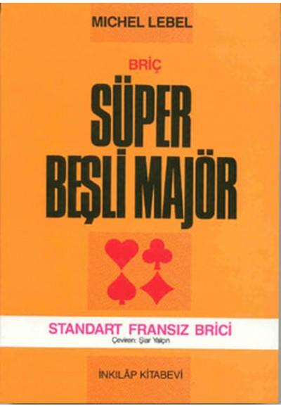Süper Beşli Majör Standart Fransız Brici