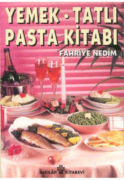 Yemek Tatlı Pasta Kitabı