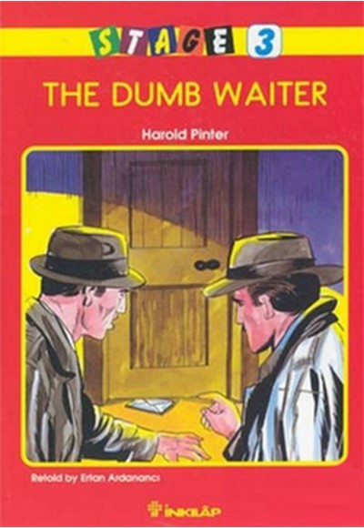 The Dumb Waiter Stage 3