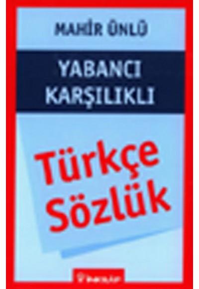 Türkçe Sözlük Yabancı Karşılıklı