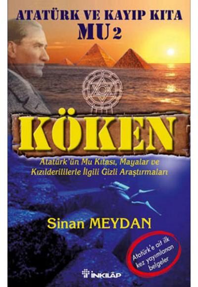 Köken Atatürk ve Kayıp Kıta Mu 2
