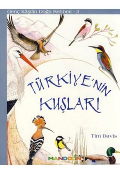 Genç Kaşifin Doğa Rehberi 2 Türkiyenin Kuşları