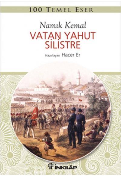 100 Temel Eser - Vatan Yahut Silistre
