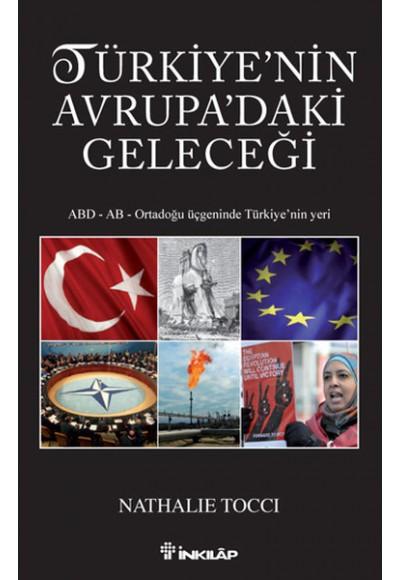 Türkiyenin Avrupadaki Geleceği
