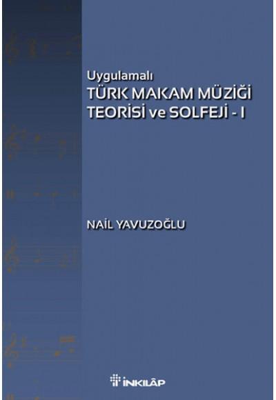 Uygulamalı Türk Makam Müziği Teorisi ve Solfeji -1