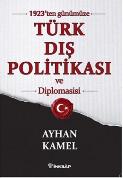 1923'ten Günümüze Türk Dış Politikası ve Diplomasisi