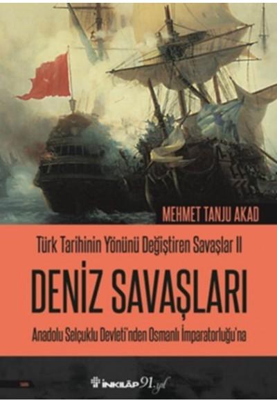 Türk Tarihinin Yönünü Değiştiren Savaşlar 02 - Deniz Savaşları