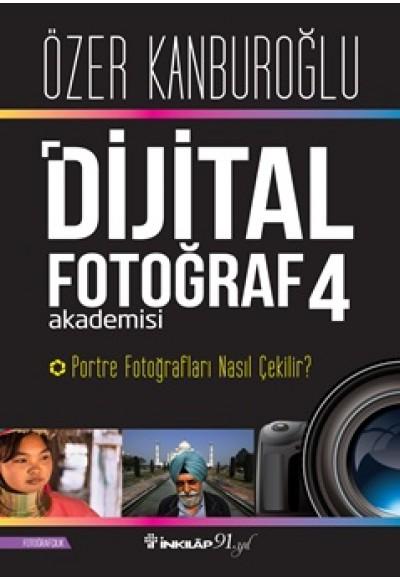 Dijital Fotoğraf Akademisi 4 Portre Fotoğrafları Nasıl Çekilir