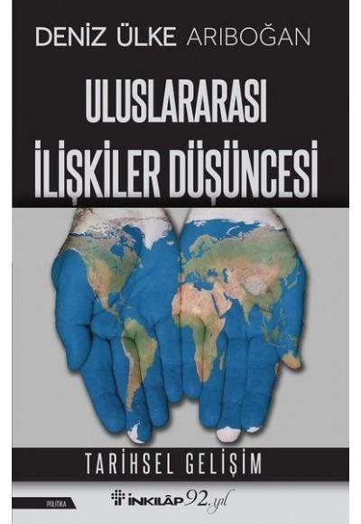 Uluslararası İlişkiler Düşüncesi - Tarihsel Gelişim