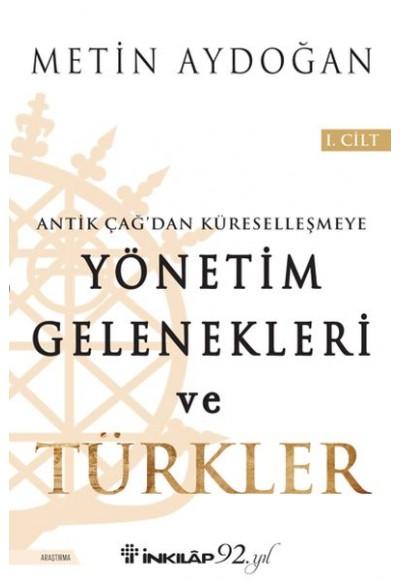 Yönetim Gelenekleri ve Türkler 1. Cilt