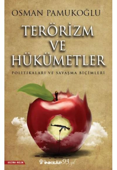 Terörizm ve Hükümetler - Politikaları ve Savaşma Biçimleri