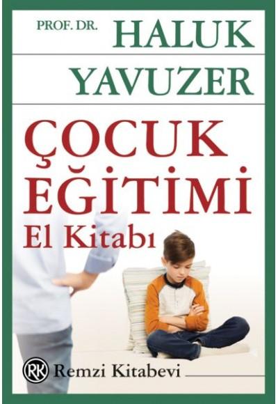 Çocuk Eğitimi El Kitabı