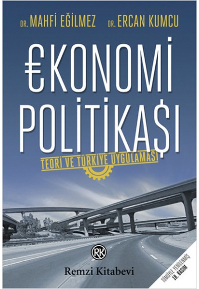 Ekonomi Politikası Teori ve Türkiye Uygulaması