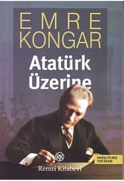 Atatürk Üzerine Genişletimiş Yeni Basım