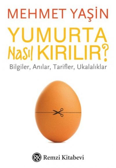 Yumurta Nasıl Kırılır