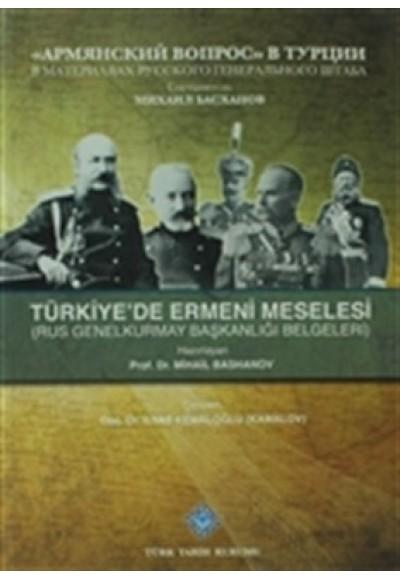 Türkiyede Ermeni Meselesi Rus Genelkurmay Başkanlığı Belgeleri