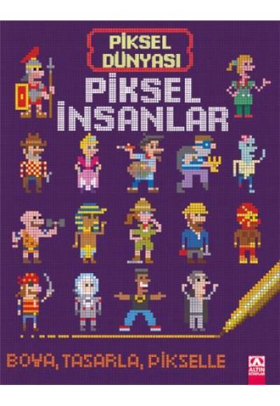 Piksel Dünyası Piksel İnsanlar