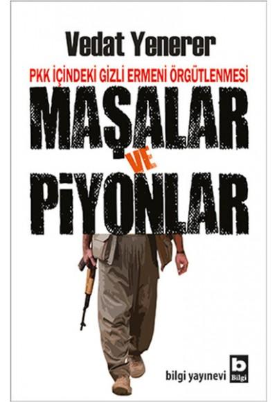 PKK İçindeki Gizli Ermeni Örgütlenmesi Maşalar ve Piyonlar