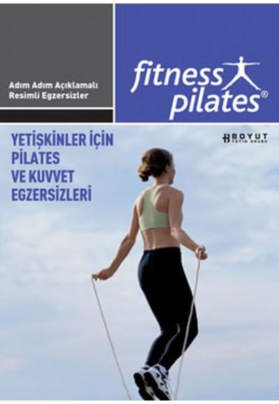 Fitness Pilates Yetişkinler İçin Pilates ve Kuvvet Egzersizleri