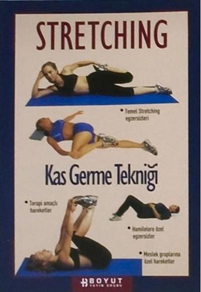 Stretching Kasları Germe Tekniği