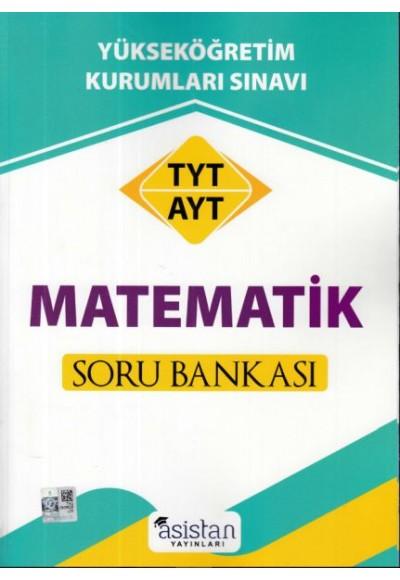 Asistan TYT AYT Matematik Soru Bankası (Yeni)