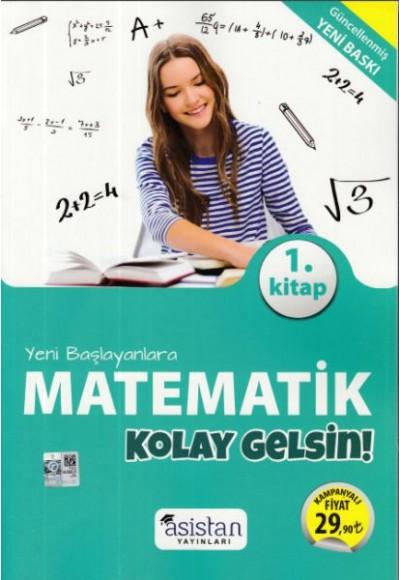 Asistan Yeni Başlayanlara Matematik Kolay Gelsin 1. Kitap (Yeni)
