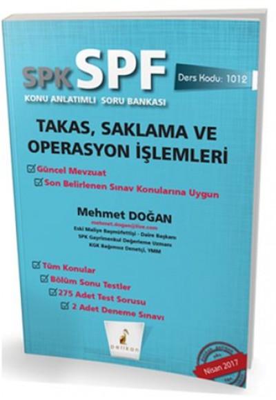 SPK SPF Takas, Saklama ve Operasyon İşlemleri Konu Anlatımlı Soru Bankası