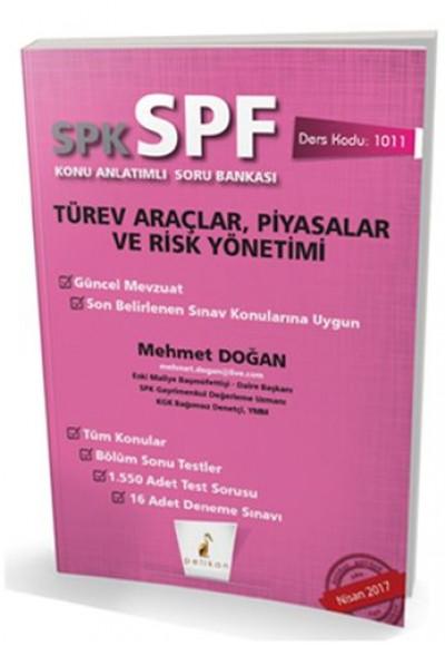 SPK SPF Türev Araçlar, Piyasalar ve Risk Yönetimi Konu Anlatımlı Soru Bankası